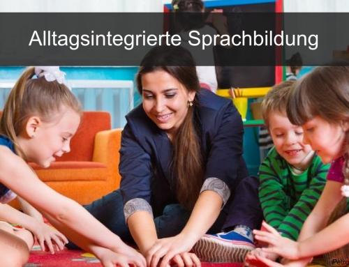 Alltagsintegrierte Sprachbildung und Sprachbeobachtung