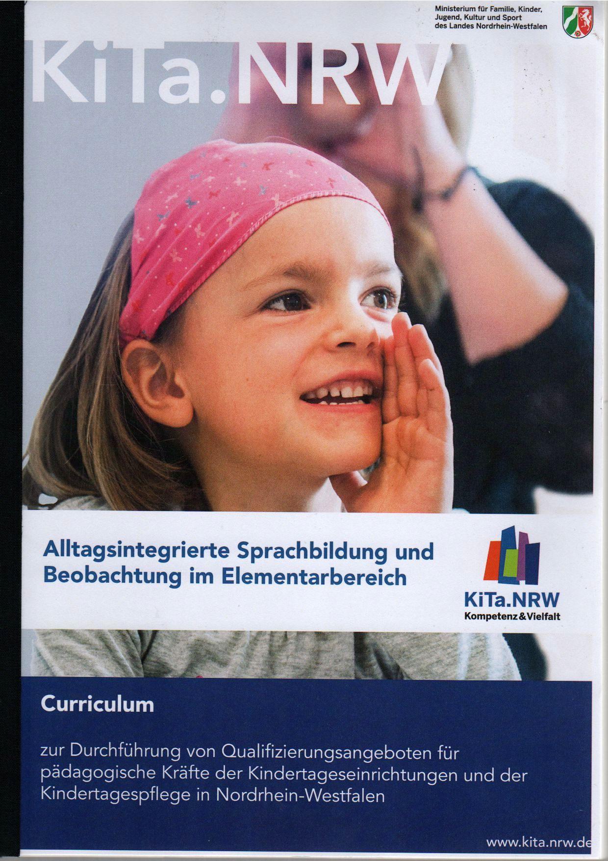 Curriculum zur Durchführung von Qualifizierungsangeboten für pädagogische Kräfte der Kindertageseinrichtungen und der Kindertagespflege in NRW